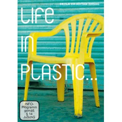 Life in Plastic...